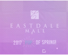 2017 Spring Fashion Show: Eastdale Mall